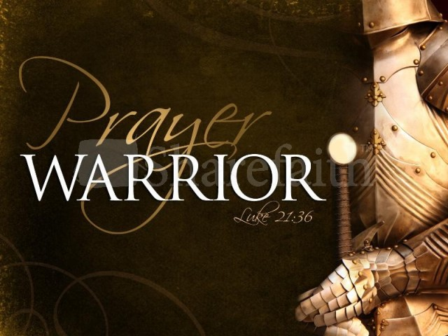 PUT ON THE WHOLE ARMOUR OF GOD AND PRAY INCESSANTLY